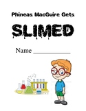 Phineas MacGuire Gets Slimed! Comprehension Packet