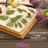 Phlox: Herbarium Project and Teacher's Guide/ Science Outd