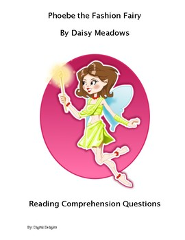 Phoebe the Fashion Fairy Reading Comprehension Questions