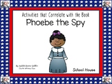 Phoebe the Spy ~ 48 pages of Common Core Activities