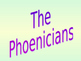 Phoenicians and Lydians PPT: Rise, accomplishments and fal