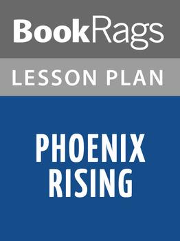 Phoenix Rising Lesson Plans