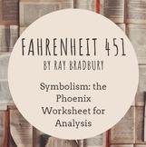 Fahrenheit 451 Phoenix Symbolism Worksheet