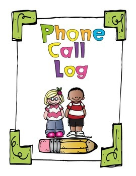 Phone Call Log- Counseling, Teacher, Administrator