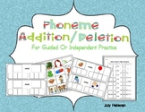 Phoneme Addition/Deletion for guided and independent practice