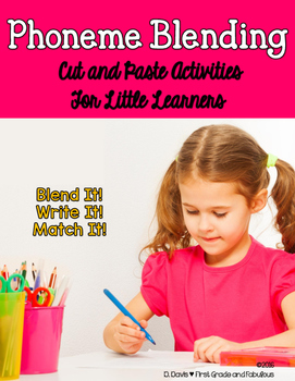 Phoneme Blending: Cut and Paste Activities for Little Learners