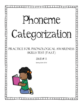 Phoneme Categorization - Phonological Awareness Skills Test (P.A.S.T) #11