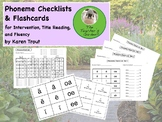 Phoneme Checklists & Flashcards for Intervention, Title Reading, and Fluency