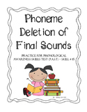 Phoneme Deletion of Final Sounds - Phonological Awareness Skill Test #15