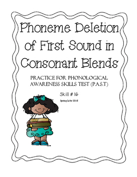 Phoneme Deletion of First Sound in Consonant Blends - P.A.S.T #16
