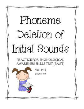 Phoneme Deletion of Initial Sounds - Phonological Awareness Skills Test #14