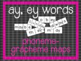 Phoneme-Grapheme Map: ay, ey words