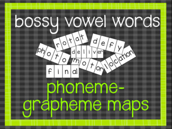 Phoneme-Grapheme Map: bossy vowel words
