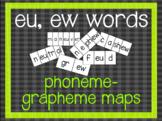 Phoneme-Grapheme Map: eu, ew words