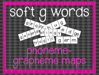 Phoneme-Grapheme Map: soft g words