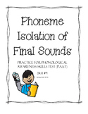 Phoneme Isolation of Final Sounds - Phonological Awareness Skills Test #9