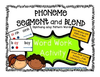 Phoneme Segment/Blend - Dipthongs oi/oy