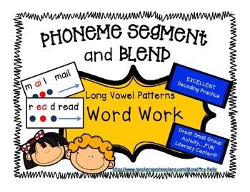 Phoneme Segment/Blend - Long Vowel Patterns