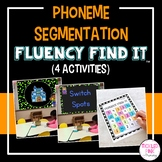 Phoneme Segmentation Fluency Find It