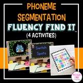 Phoneme Segmentation Fluency Find It®