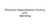 Phoneme Segmentation Fluency and Blending (short a)