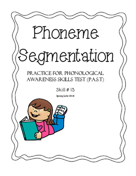 Phoneme Segmentation - Phonological Awareness Skills Test - Skill #13