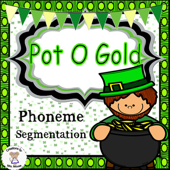 Phoneme Segmentation - Pot O Gold