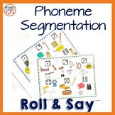 Phoneme Segmentation- Roll and Say