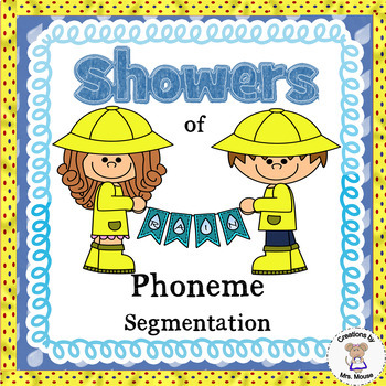 Phoneme Segmentation - Showers (Rain)