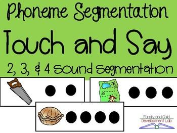 Phoneme Segmentation: Touch and Say (2, 3, & 4 sound segmentation)