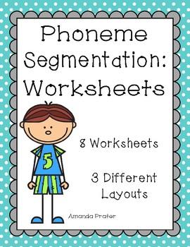Phoneme Segmentation Worksheets by Amanda Prater   TpT