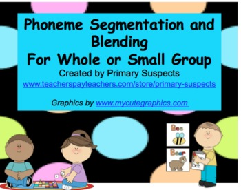 Phoneme Segmentation and Blending