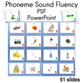 Phoneme Sound Fluency (PSF) PowerPoint