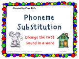 Phoneme Substitution: Change the Beginning Sound
