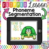 Phonemen Segmentation Flipped Lessons