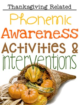Phonemic Awareness Activities & Interventions - November