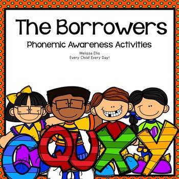Phonemic Awareness  Activities: The Borrowers