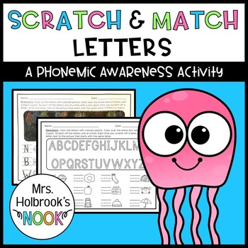 phonemic awareness activity scratch match letters by hannah holbrook