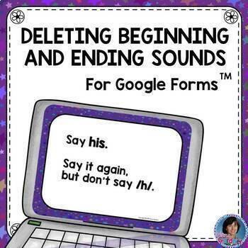Phonemic Awareness Assessment: Deleting Initial & Final Sounds {Google Forms™}