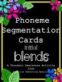 Phonemic Awareness, CCVC (initial blends) Phoneme Segmentation