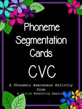 Phonemic Awareness, CVC Phoneme Segmentation