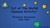 Seesaw Activity: Phonemic Awareness Daily Task 1 (incorporating satpin sounds)