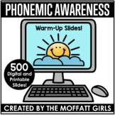 Phonemic Awareness Digital Warm-Up Slides!