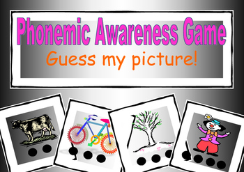Phonemic Awareness Game - Guess my picture!