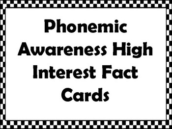 Phonemic Awareness High Interest Fact Cards with Questions