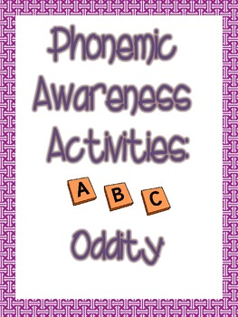Phonemic Awareness Oddity Packet
