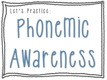 Phonemic Awareness Packet - Powerpoint