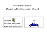 Phonemic Awareness Phoneme Deletion Activity- Ending Sound Common Core