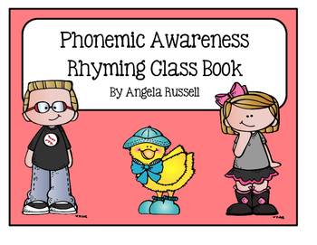 Phonemic Awareness - Rhyming Class Book