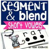 Phonemic Awareness Segmenting and Blending Short Vowels